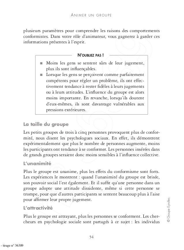 AN I M E R U N G R O U P E 54 ©GroupeEyrolles plusieurs paramètres pour comprendre les raisons des comportements conformis...
