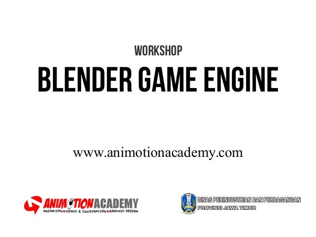 Workshop Blender game engine www.animotionacademy.com
