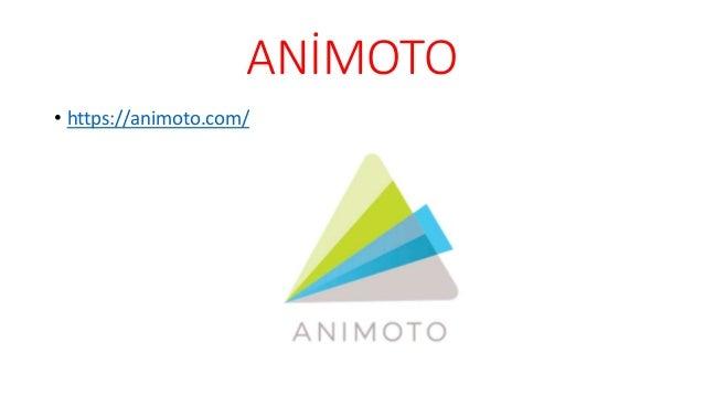 ANİMOTO • https://animoto.com/