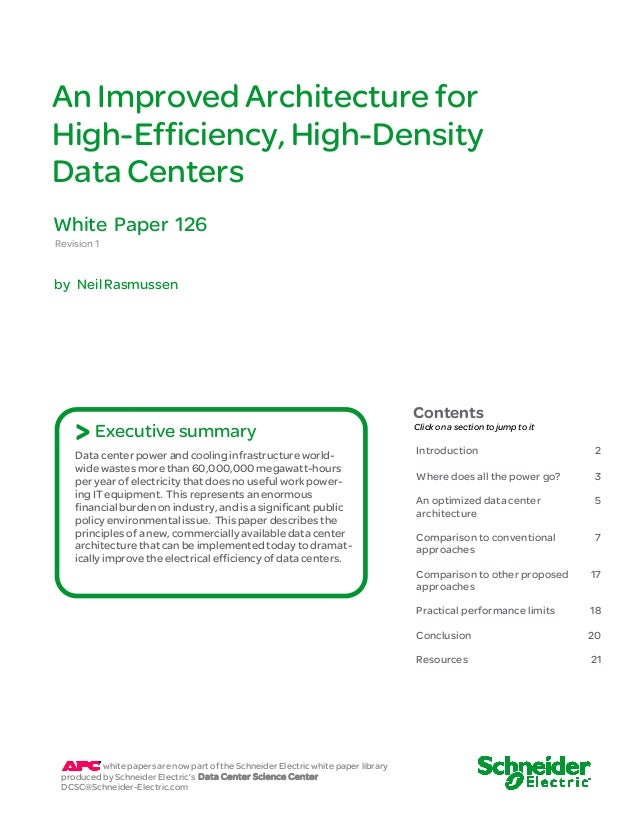 An Improved Architecture forHigh-Efficiency, High-DensityData CentersWhite Paper 126Revision 1by Neil Rasmussen           ...