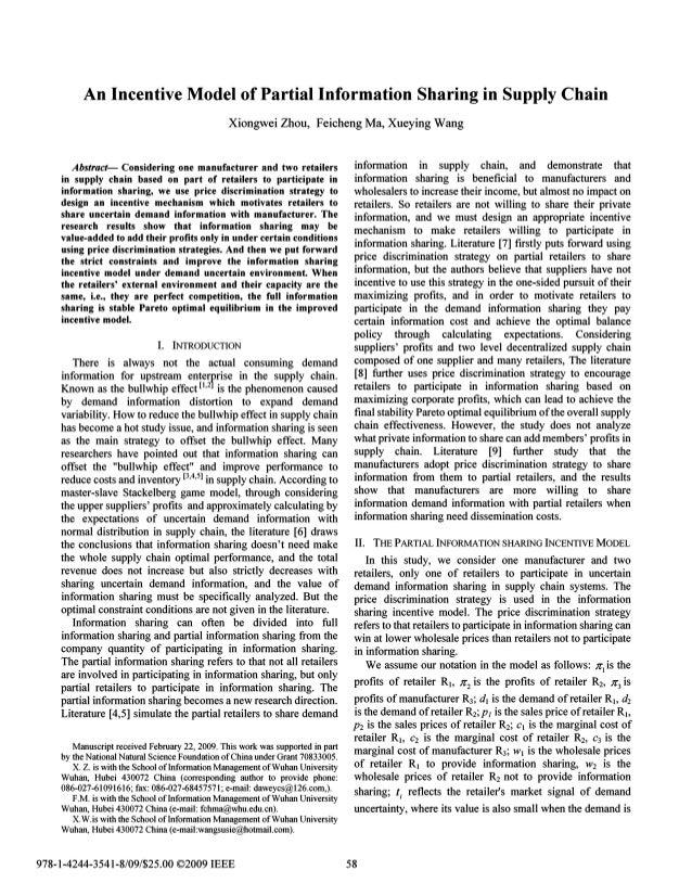 An Incentive Model of Partial Information Sharing in Supply Chain Xiongwei Zhou, Feicheng Ma, Xueying Wang Abstract- Consi...