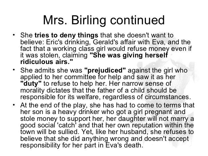 an overview of the character mrs birling in an inspector calls by priestley Oral presentations in class are an effective way of analyzing a character use this lesson plan to help students prepare and deliver a class presentation on characters in jb priestley's play 'an inspector calls.