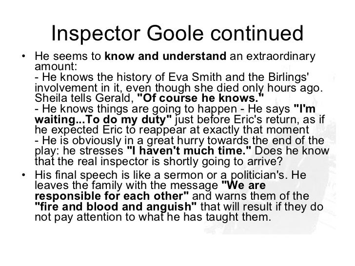 Discussthe role of the Inspector in the play 'An Inspector Calls'