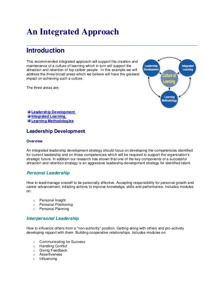 An Integrated ApproachIntroductionThis recommended integrated approach will support the creation andmaintenance of a cultu...