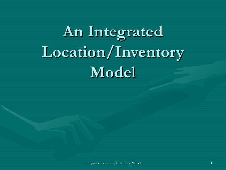 An Integrated Location/Inventory Model