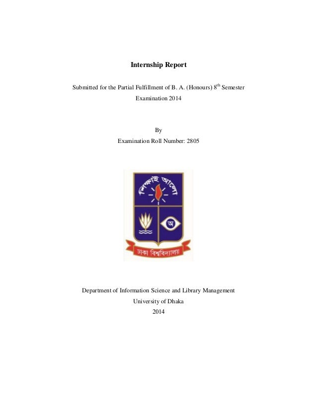 Internship Report Submitted for the Partial Fulfillment of B. A. (Honours th Semester Examination 2014 By Examination Roll...