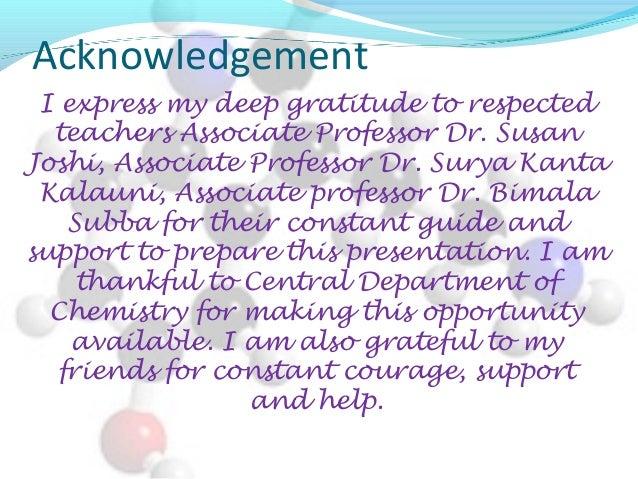 Acknowledgement I express my deep gratitude to respected teachers Associate Professor Dr. Susan Joshi, Associate Professor...