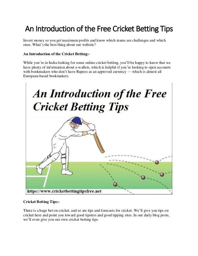 Cricket betting tips online free cannavaro tips 1x2 betting