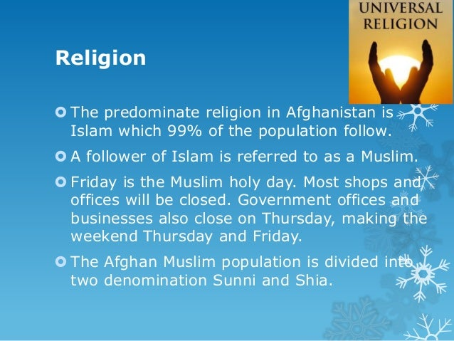 Sunni & Shi'a Sunni Muslims are approximately 85% of the Afghan Muslim population. Shi'a makes up 14% of the Afghan Musl...