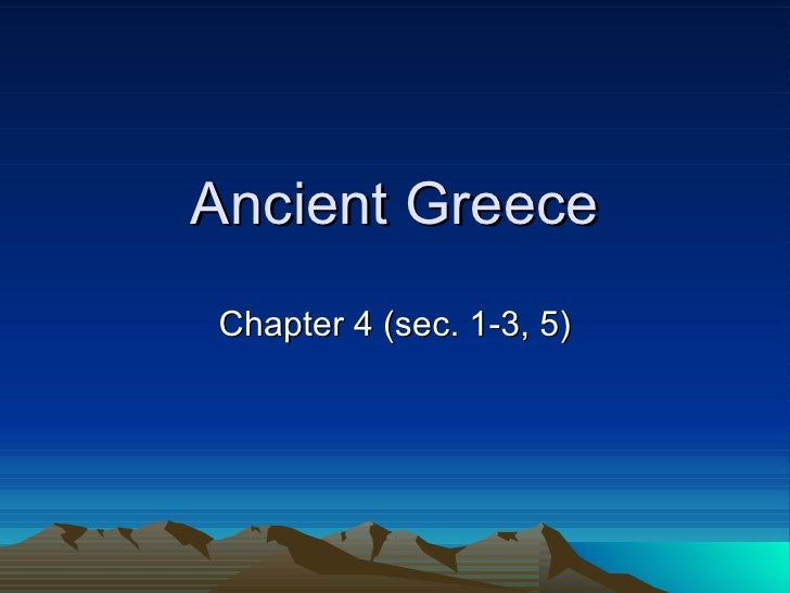 Ancient Greece Chapter 4 (sec. 1-3, 5)
