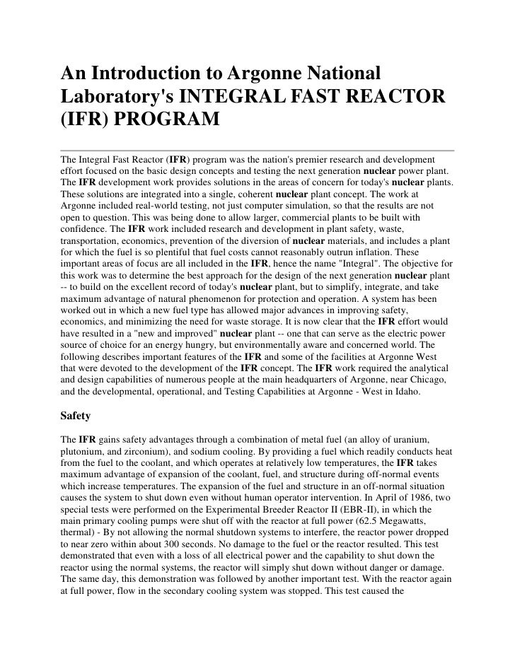 An Introduction to Argonne National Laboratory's INTEGRAL FAST REACTOR (IFR) PROGRAM The Integral Fast Reactor (IFR) progr...