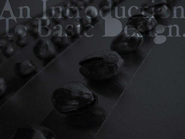 An Introduction To Basic Design 2012
