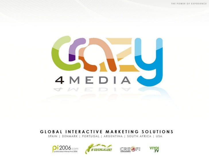 Corporate information             The Crazy4Media Group is made up of various companies             specialised in differe...