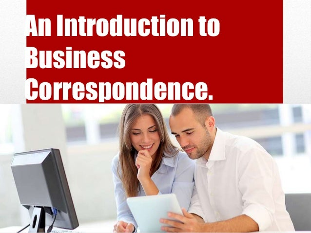 An Introduction to Business Correspondence.