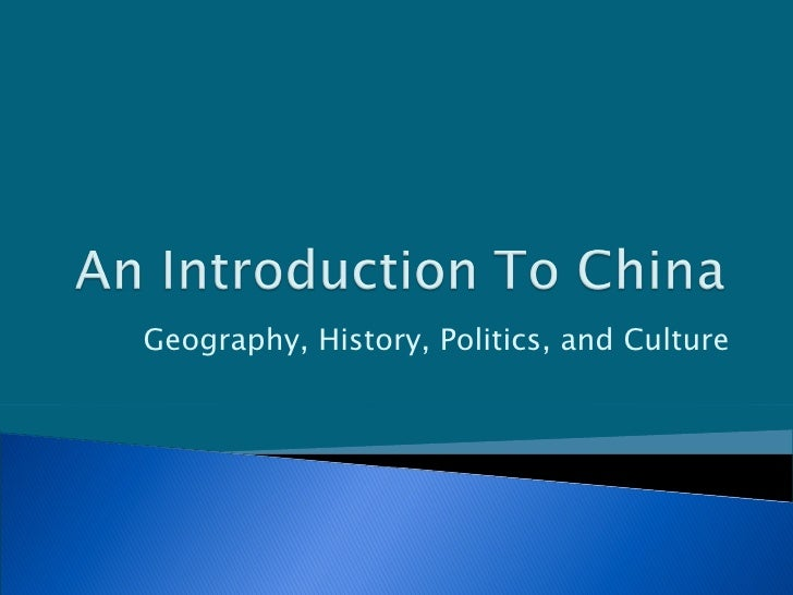 Geography, History, Politics, and Culture