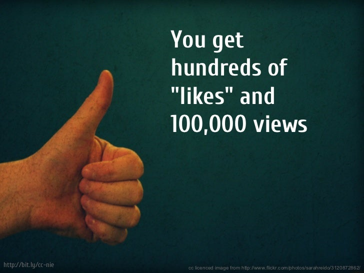 """You get                       hundreds of                       """"likes"""" and                       100,000 viewshttp://bit...."""