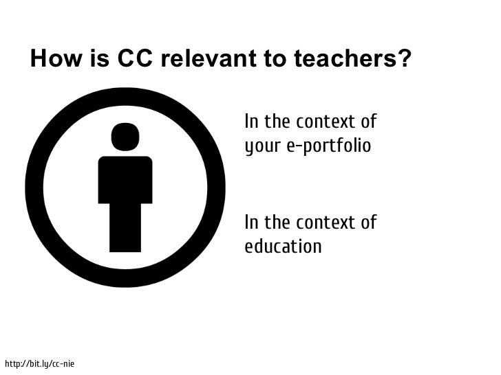 How is CC relevant to teachers?                        In the context of                        your e-portfolio          ...