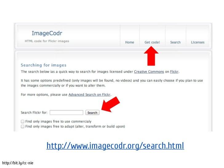 Search CC                       http://www.imagecodr.org/search.htmlhttp://bit.ly/cc-nie