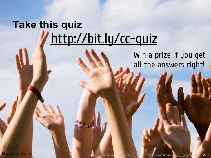 Take this quiz                       http://bit.ly/cc-quiz                                                       Win a pri...