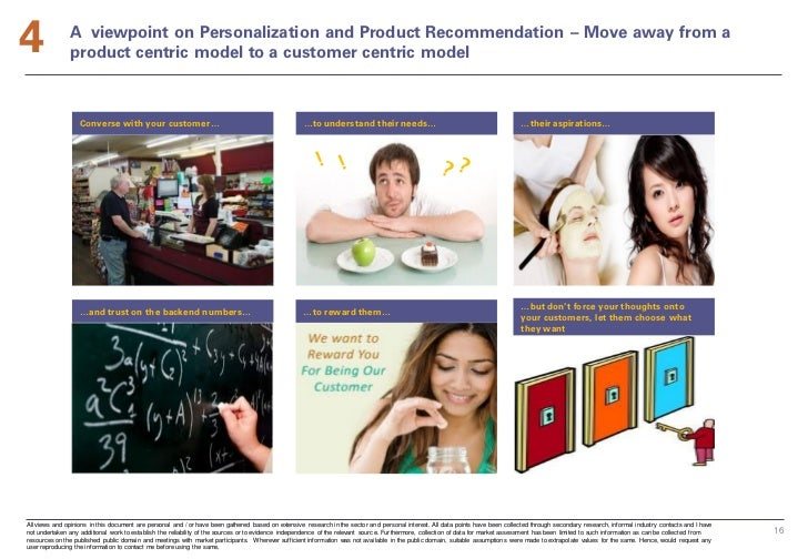 4              A viewpoint on Personalization and Product Recommendation – Move away from a               product centric ...