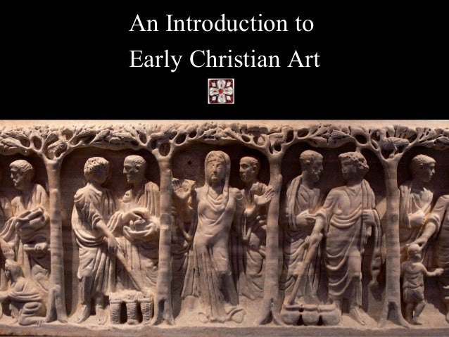 An Introduction to Early Christian Art