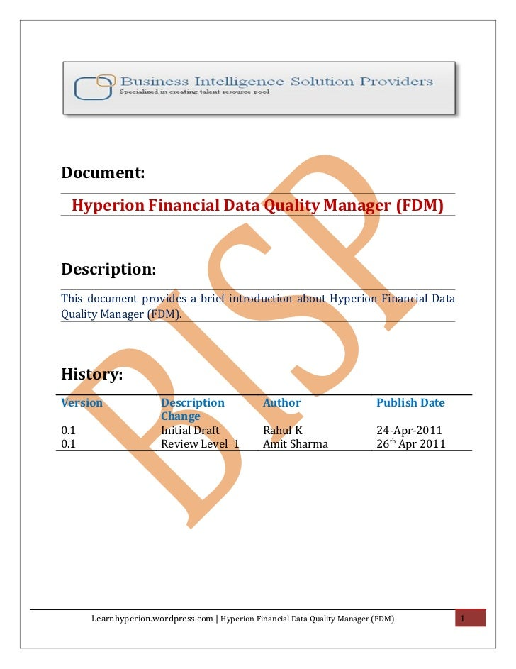 Document:  Hyperion Financial Data Quality Manager (FDM)Description:This document provides a brief introduction about Hype...
