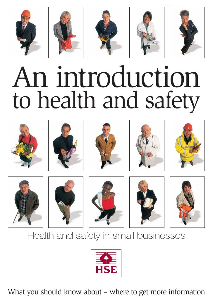An introduction to health and safety     Health and safety in small businessesWhat you should know about – where to get mo...