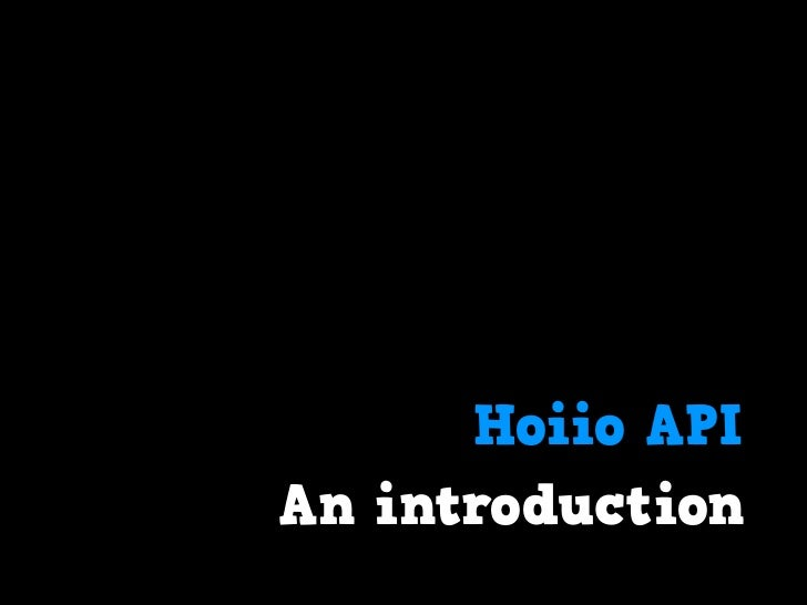Hoiio APIAn introduction