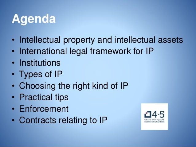 An Introduction to Intellectual Property for Commercial Lawyers Slide 2