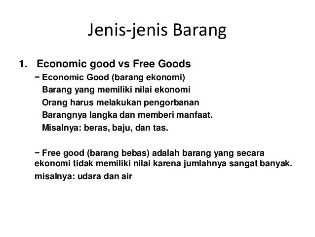 what is the difference between free goods and economic goods