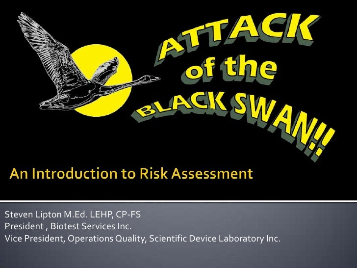 An Introduction to Risk Assessment<br />Steven Lipton M.Ed. LEHP, CP-FS<br />President , Biotest Services Inc.  <br />Vice...