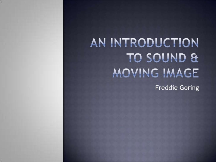 an introduction to sound Add sound to your java application richard baldwin presents the first lesson in a new miniseries that will teach you how to use the java sound api.