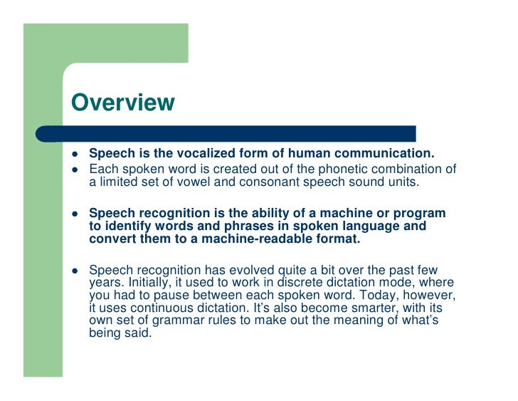 an introduction to speech recognition and phonemes Phonemes classification with recurrent neural networks  introduction the aim of the research on automatic speech recognition is to  have been introduced to .