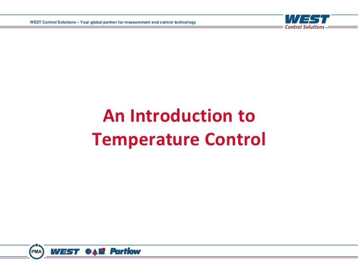 WEST Control Solutions – Your global partner for measurement and control technology                                An Intr...