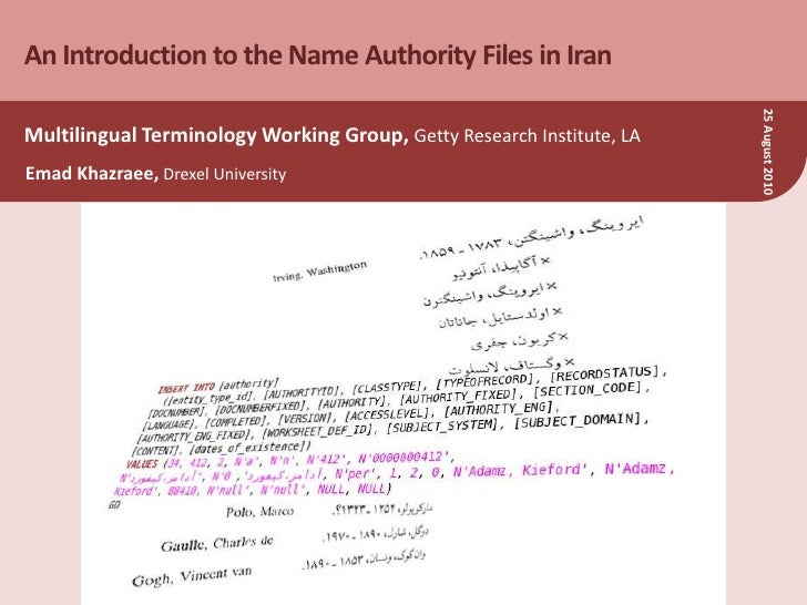 An Introduction to the Name Authority Files in Iran<br />Multilingual Terminology Working Group, Getty Research Institute,...