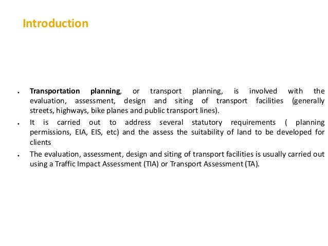 transport planning intro View notes - l1b_intro_transport_planning from cven 2401 at university of new south wales 1 2 3 4 who/how many people will travel where will the get on (where are they coming from.