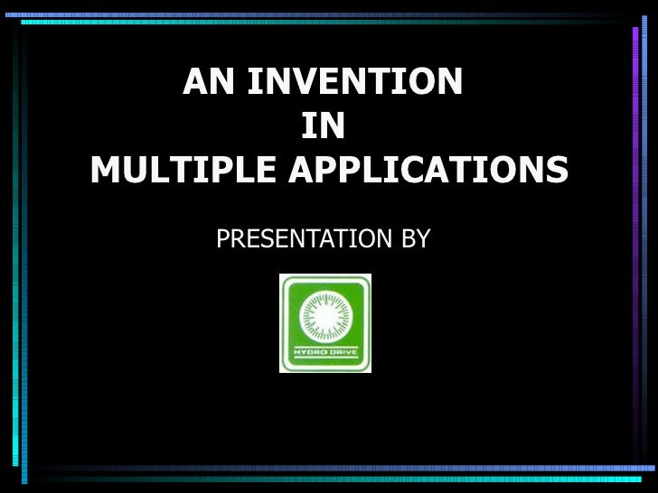 AN INVENTION  IN  MULTIPLE APPLICATIONS PRESENTATION BY