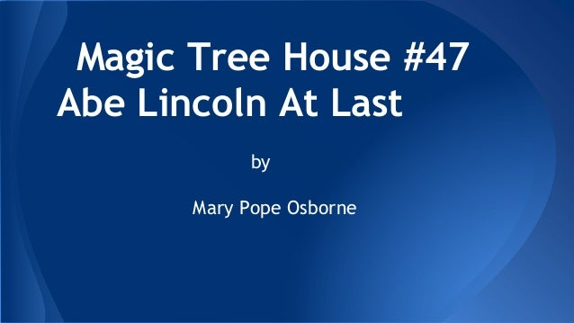 magic tree house abe lincoln at last pdf