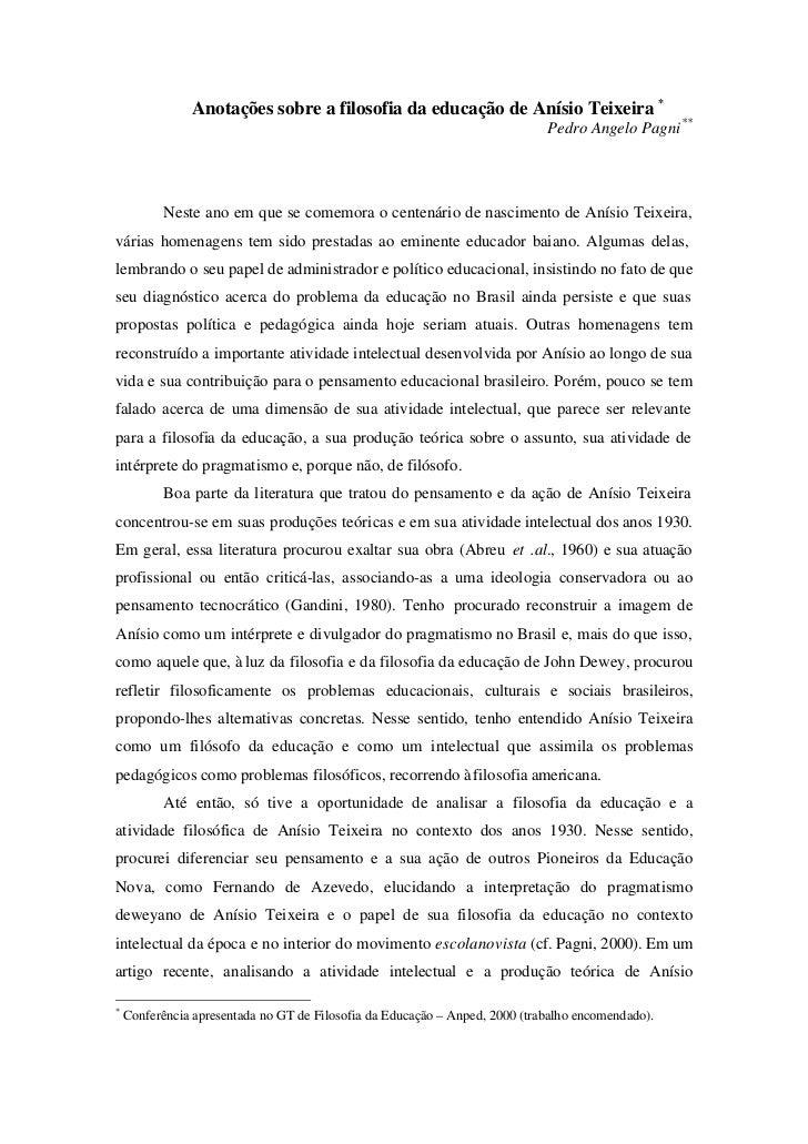 Anotações sobre a filosofia da educação de Anísio Teixeira *                                                              ...