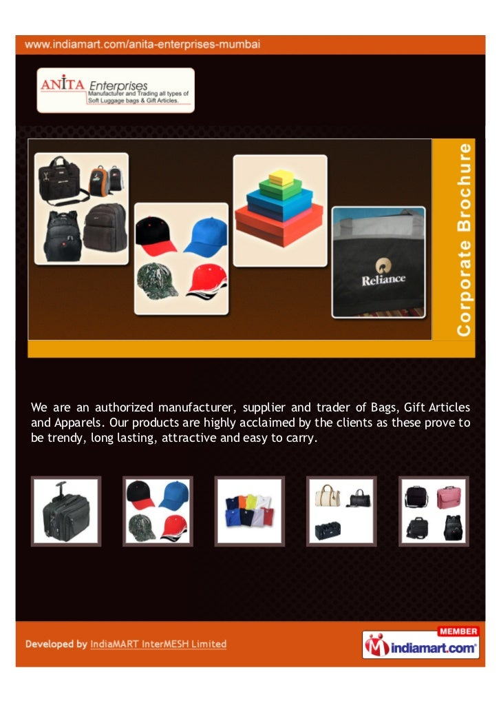 We are an authorized manufacturer, supplier and trader of Bags, Gift Articlesand Apparels. Our products are highly acclaim...