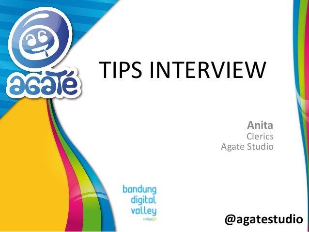 @agatestudio TIPS INTERVIEW Anita Clerics Agate Studio