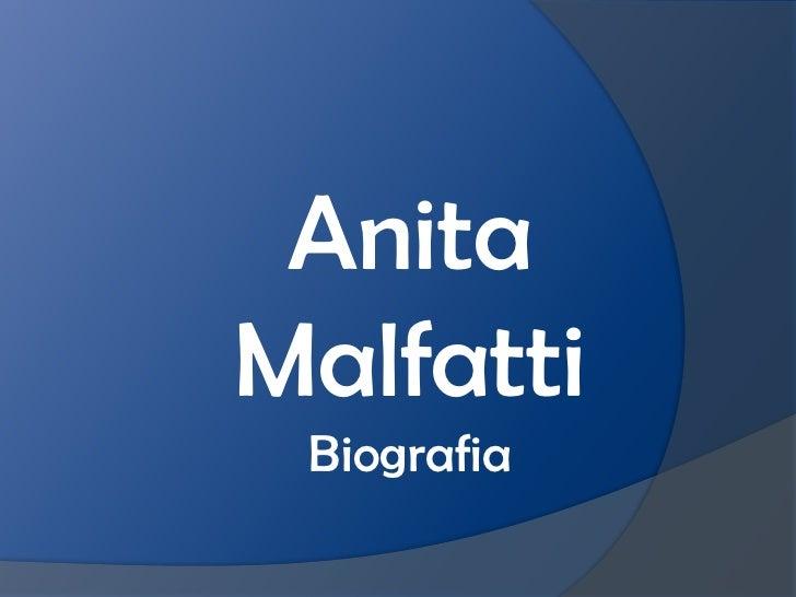 AnitaMalfatti Biografia