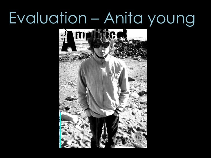 Evaluation – Anita young