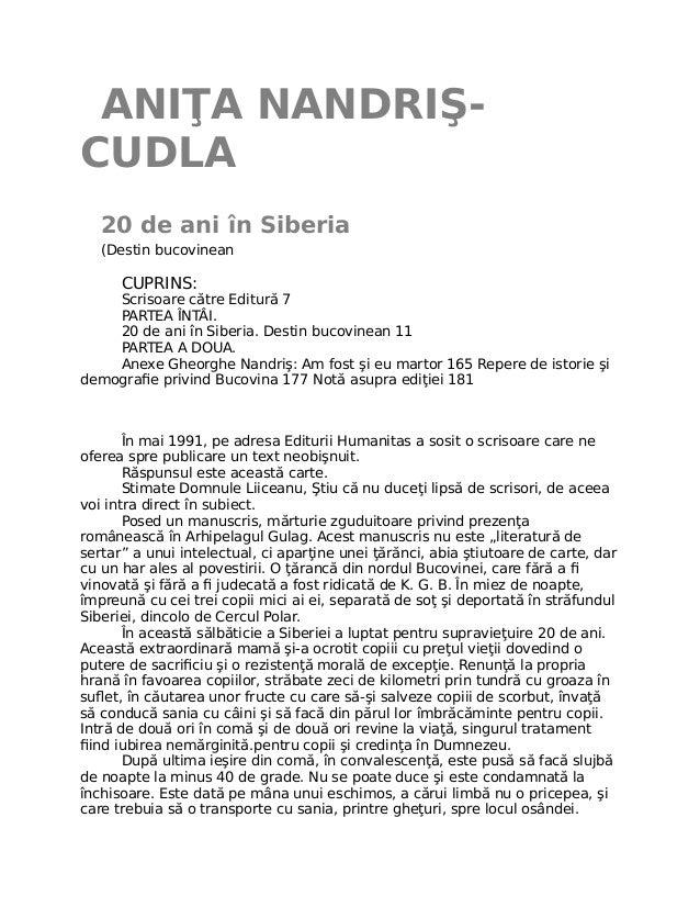 ANIŢA NANDRIŞ- CUDLA 20 de ani în Siberia (Destin bucovinean CUPRINS: Scrisoare către Editură 7 PARTEA ÎNTÂI. 20 de ani în...