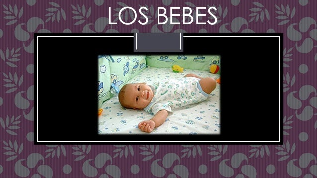 LOS BEBES
