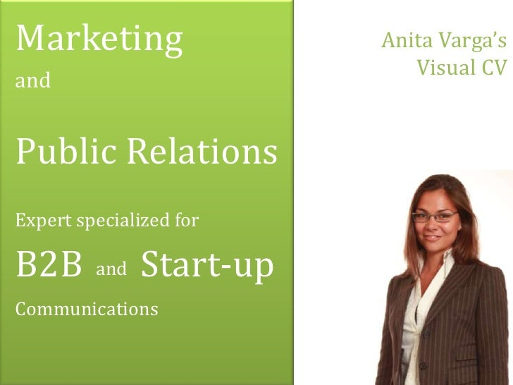 Marketing                 Anita Varga's                             Visual CVandPublic RelationsExpert specialized forB2B ...