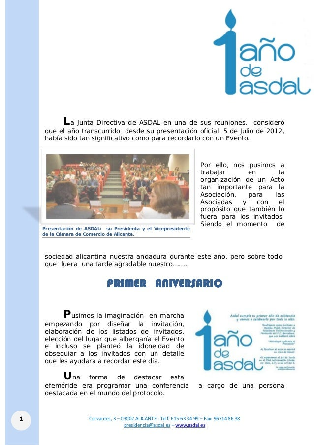 Cervantes, 31 La Junta Directiva de ASDAL que el año transcurrido desde su presentación oficial había sido tan significati...