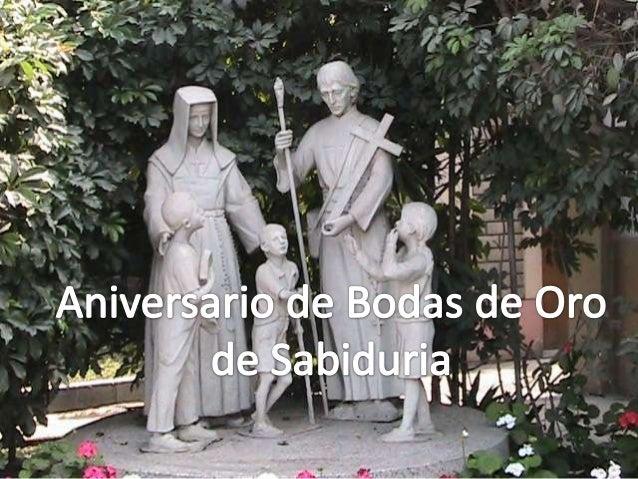 *Bodas de Oro del Colegio Sabiduria:• Cuántos alumnos han sido formados, educados, preparados  para encarar los retos que ...