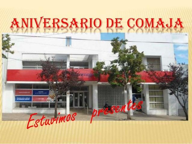 ANIVERSARIO DE COMAJA