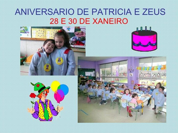 ANIVERSARIO DE PATRICIA E ZEUS 28 E 30 DE XANEIRO